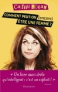 Download Comment peut-on (encore) tre une femme ? books