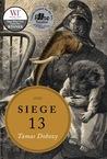 Siege 13
