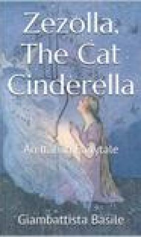 Zezolla, The Cat Cinderella: An Italian Fairytale