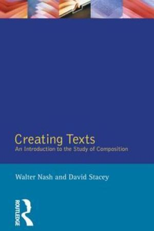 Creating Texts: An Introduction to the Study of Composition