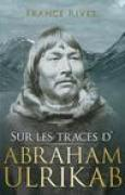 Download Sur les traces d'Abraham Ulrikab: les venements de 1880-1881 books