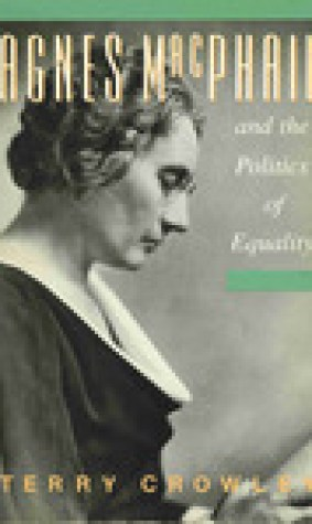 Agnes Macphail And The Politics Of Equality