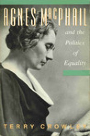read online Agnes Macphail And The Politics Of Equality