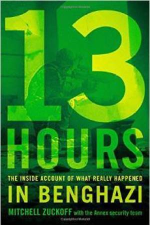 Reading books 13 Hours: The Inside Account of What Really Happened In Benghazi