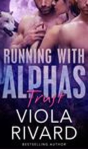 Trust (Running with Alphas, #1)