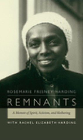Remnants: A Memoir of Spirit, Activism, and Mothering
