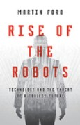 Download Rise of the Robots: Technology and the Threat of a Jobless Future books