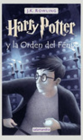 Harry Potter y la Orden del Fnix (Harry Potter, #5)