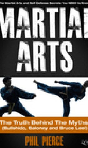 Martial Arts: The Truth Behind the Myths!