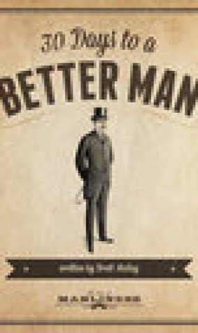30 Days to a Better Man
