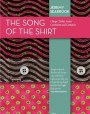 The Song of the Shirt: Cheap Clothes across Continents and Centuries