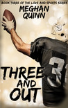 Three and Out (Love and Sports Series, #3)