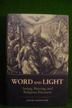 Reading books Word and Light: Seeing, Hearing, and Religious Discourse