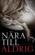 Download Nra till aldrig (The Edge of Never, #1) books