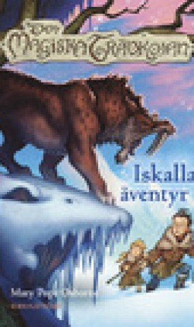 Iskalla ventyr (Den magiska trdkojan, #7) (Magic Tree House, #7)