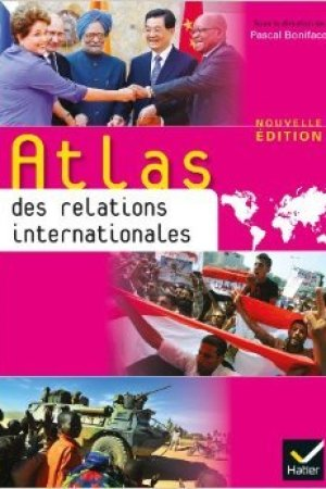 Atlas des relations internationales 2013