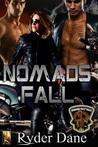 Nomads' Fall (Burning Bastards MC, #2)