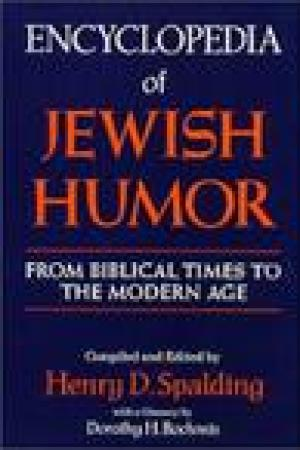 read online Encyclopedia Of Jewish Humor; From Biblical Times To The Modern Age
