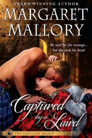read online Captured by a Laird (The Douglas Legacy #1)