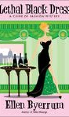 Lethal Black Dress (A Crime of Fashion Mystery, #10)
