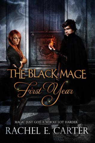 First Year (The Black Mage, #1)