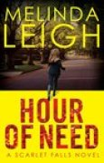 Download Hour of Need (Scarlet Falls, #1) books
