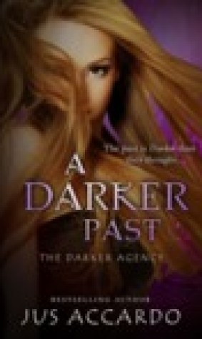 A Darker Past (The Darker Agency, #2)