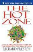 Download The Hot Zone: The Terrifying True Story of the Origins of the Ebola Virus books
