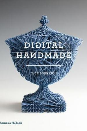 Reading books Digital Handmade: Craftsmanship and the New Industrial Revolution
