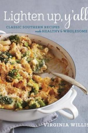 Reading books Lighten Up, Y'all: Classic Southern Recipes Made Healthy and Wholesome