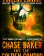 Chase Baker and the Golden Condor (Chase Baker #2)