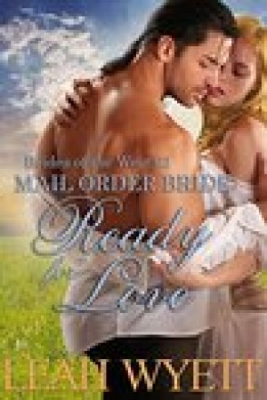 read online Ready For Love (Mail Order Bride: Brides of the West #2)