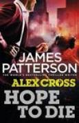 Download Hope to Die (Alex Cross, #22) books