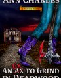 An Ex to Grind in Deadwood (Deadwood, #5)