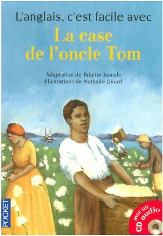 La Case De L'oncle Tom (French Edition)