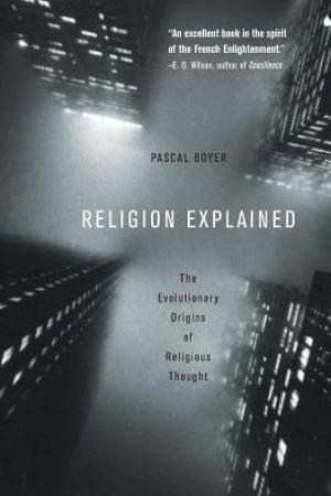 Reading books Religion Explained: The Evolutionary Origins of Religious Thought
