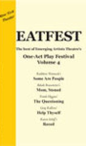 EATfest One-Act Play Festival, Volume 4