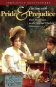 Download Flirting with Pride and Prejudice: Fresh Perspectives on the Original Chick-Lit Masterpiece books