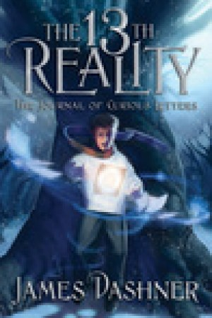 read online The Journal of Curious Letters (The 13th Reality, #1)