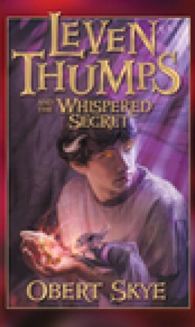 Leven Thumps and the Whispered Secret (Leven Thumps, #2)