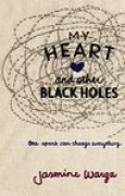 Download My Heart and Other Black Holes books