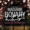 Download Madame Bovary: A Signature Performance by Leelee Sobieski