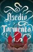 Download Asedio y tormenta (Grisha, #2) books