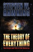 Download The Theory of Everything: The Origin and Fate of the Universe books