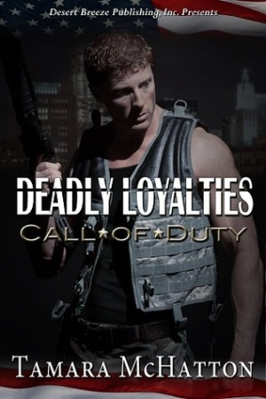 Reading books Deadly Loyalties (Call of Duty, #2)
