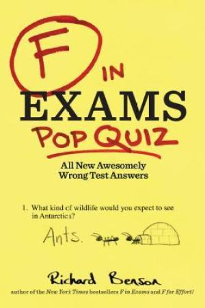 Reading books F in Exams: Pop Quiz: All New Awesomely Wrong Test Answers