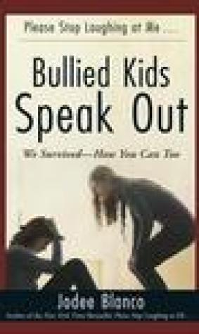 Bullied Kids Speak Out: We Survived--How You Can Too