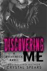 Discovering Me (Breakneck, #4)