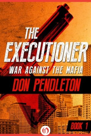 Reading books War Against the Mafia (The Executioner, #1)