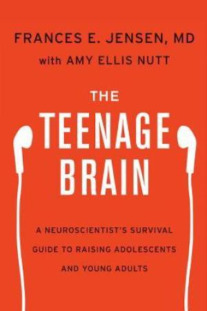 Reading books The Teenage Brain: A Neuroscientist's Survival Guide to Raising Adolescents and Young Adults